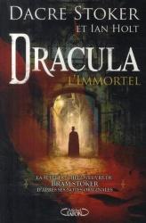 Dacre Stoker - Dracula, L'Immortel
