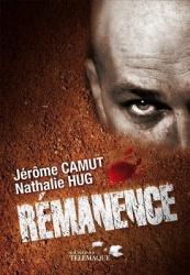 J. Camut & N. Hug - Rémanence