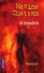 M. Chattam - In Tenebris