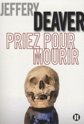 J. Deaver - Priez Pour Mourir
