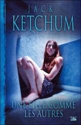 J. Ketchum - Une Fille Comme Les Autres