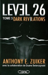 A. Zuiker - Level26 : Dark Revelations