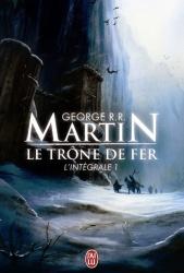 GRR Martin - Le Trône De Fer 1