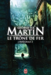 GRR Martin - Le Trône de Fer 2