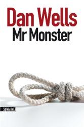 D. Wells - Mr Monster