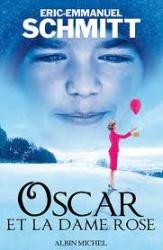 E.E. Schmitt - Oscar Et La Dame Rose
