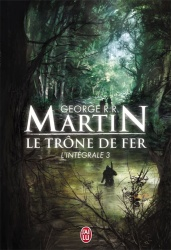 GRR Martin - Le Trône De fer 3
