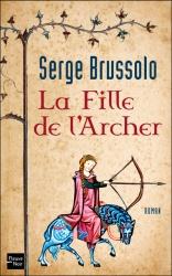 S. Brussolo - La Fille De L'Archer