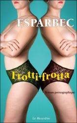Esparbec - Frotti-Frotta