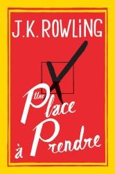 J.K. Rowling - Une Place A Prendre