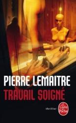 P. Lemaitre - Travail Soigné