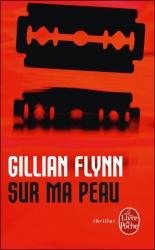 G. Flynn - Sur Ma Peau