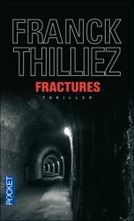 F. Thilliez - Fractures