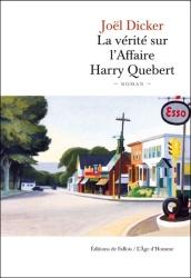 J. Dicker - La Vérité Sur L'Affaire Harry Quebert