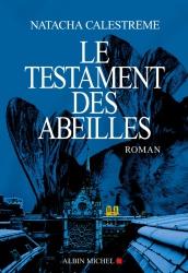 N. Calestrémé - Le Testament Des Abeilles