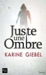 K. Giebel - Juste Une Ombre