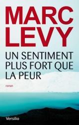 M. Levy - Un Sentiment Plus Fort Que La Peur