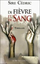 S. Cédric - De Fièvre Et De Sang
