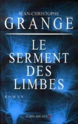 JC Grangé - Le Serment Des Limbes