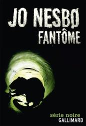 J. Nesbo - Fantôme