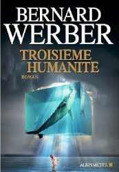 B. Werber - Troisième Humanité