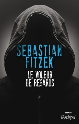 S. Fitzek - Le Voleur De Regards