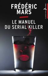 F. Mars - Le Manuel Du Serial Killer