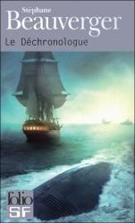 S. Beauverger - Le Déchronologue