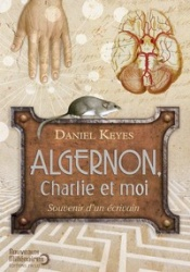 D. Keyes - Algernon, Charlie Et Moi