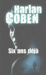 H. Coben - Six Ans Déjà