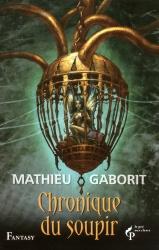 M. Gaborit - Chronique Du Soupir