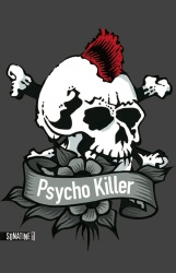 Anonyme - Psycho Killer