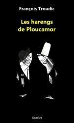 F. Troudic - Les Harengs De Ploucamor