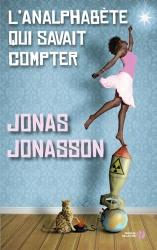 J. Jonasson - L'Analphabète Qui savait Compter