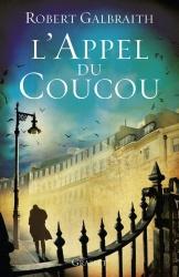 R. Galbraith - L'Appel Du Coucou