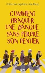 C. Ingelman-Sundberg - Comment Braquer Une Banque...