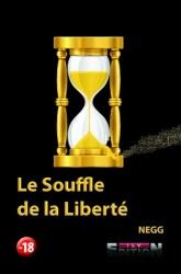 Negg - Le Souffle De La Liberté
