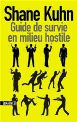 S. Kuhn - Guide De Survie En Milieu Hostile