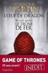 GRR Martin - L'Oeuf De Dragon