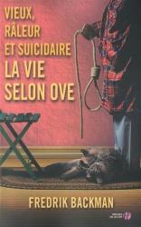 F. Backman - Vieux, Râleur et Suicidaire