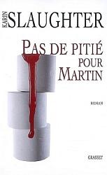 K. Slaughter - Pas De Pitié Pour Martin