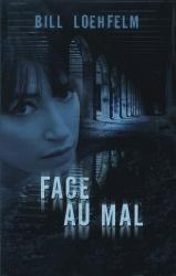 B. Loehfelm - Face Au Mal