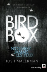 J. Malerman - Bird Box