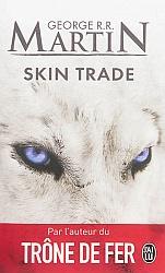 GRR Martin - Skin Trade