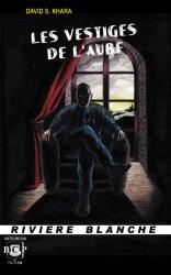 Les Vestiges De L'Aube (2010)