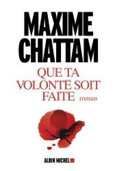 M. Chattam - Que ta volonté soit faite