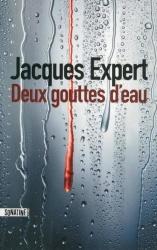 J. Expert - Deux gouttes d'eau