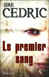 Sire Cédric - Le Premier Sang