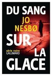 J. Nesbo - Du Sang Sur La Glace