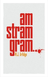 M.J. Arlidge - Am stram gram